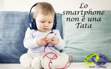 smartphone non è una tata
